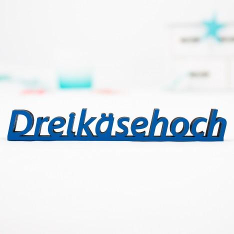 """Dekoschriftzug """"Dreikäsehoch"""""""