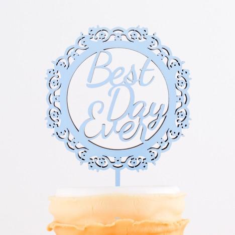 Cake Topper Best Day Ever im Rahmen