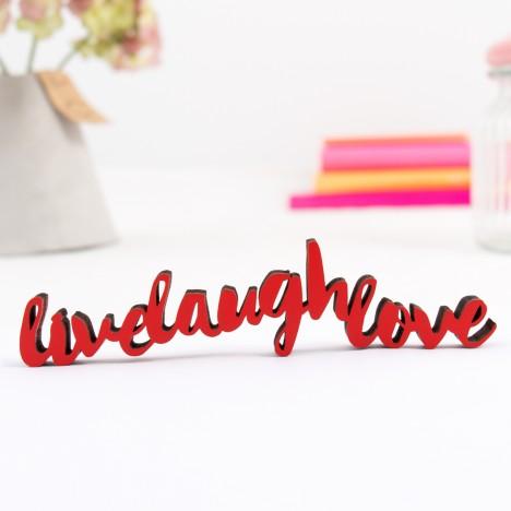 3D-Schriftzug Live Laugh Love