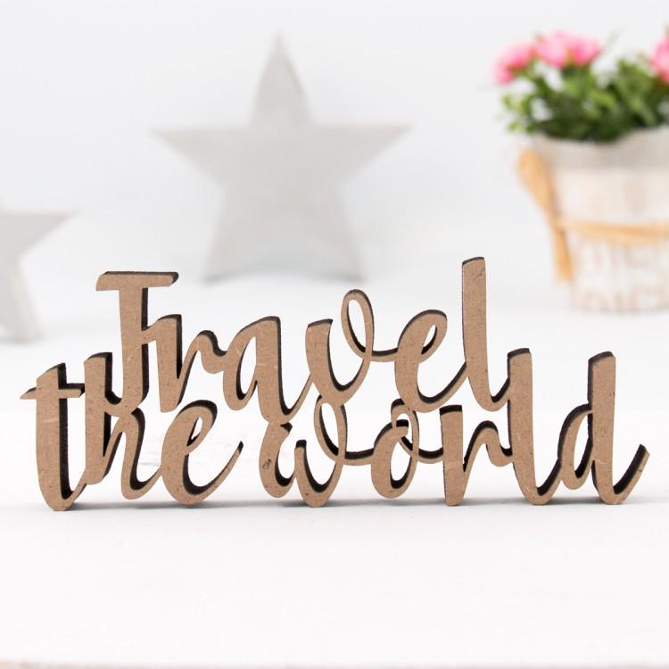 Dekoschriftzug Travel The World