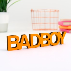 Dekoschriftzug Bad Boy