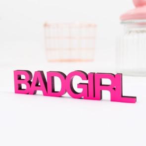 Dekoschriftzug Bad Girl