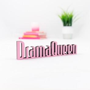 Dekoschriftzug Drama Queen