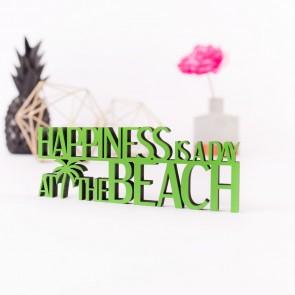 Dekoschriftzug Happiness is day at the beach