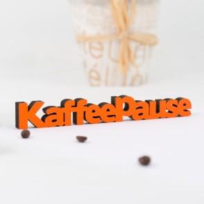 Dekoschriftzug Kaffeepause