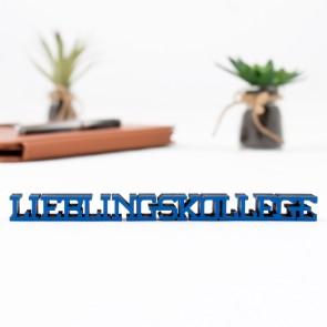 3D-Schriftzug Lieblingskollege