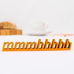 """Dekoschriftzug """"mmmhhhhh"""""""