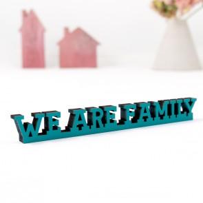 Dekoschriftzug We are family