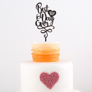 Cake Topper Best day ever mit Datum