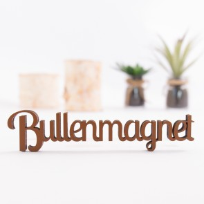 Dekoschriftzug Bullenmagnet