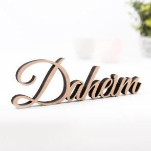 Dekoschriftzug Daheim