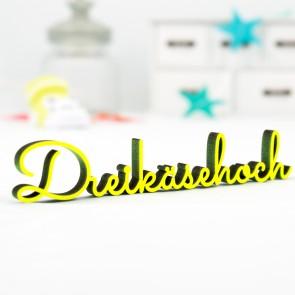 Dekoschriftzug Dreikäsehoch