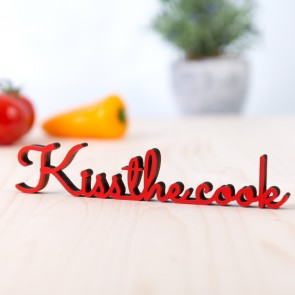 Dekoschriftzug kiss the cook