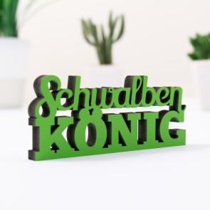 Dekoschriftzug Schwalbenkönig