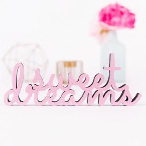 Sweet Dreams Holzschriftzug