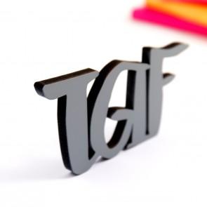 Dekoschriftzug TGIF
