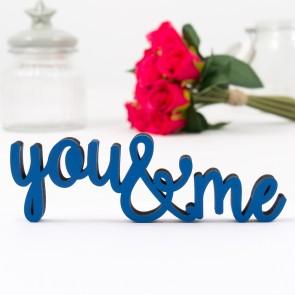 Dekoschriftzug You & Me