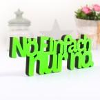 3D-Schriftzug Nö einfach nur nö