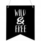 Deko Wimpel Wild and free
