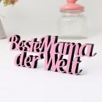 Dekoschriftzug Beste Mama der Welt